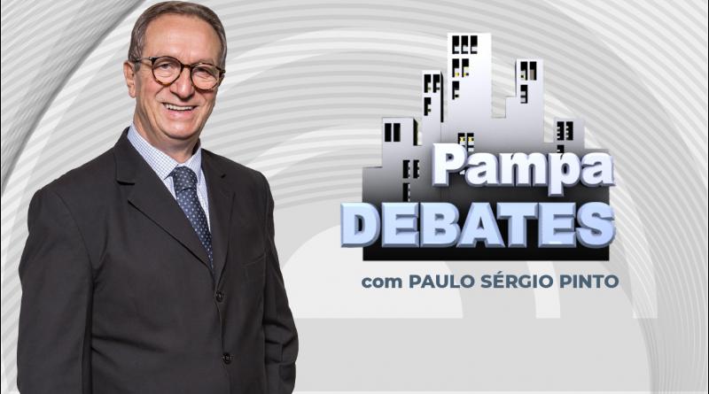 Confira os convidados do Pampa Debates desta segunda-feira